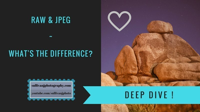RAW or JPEG – What's the difference?