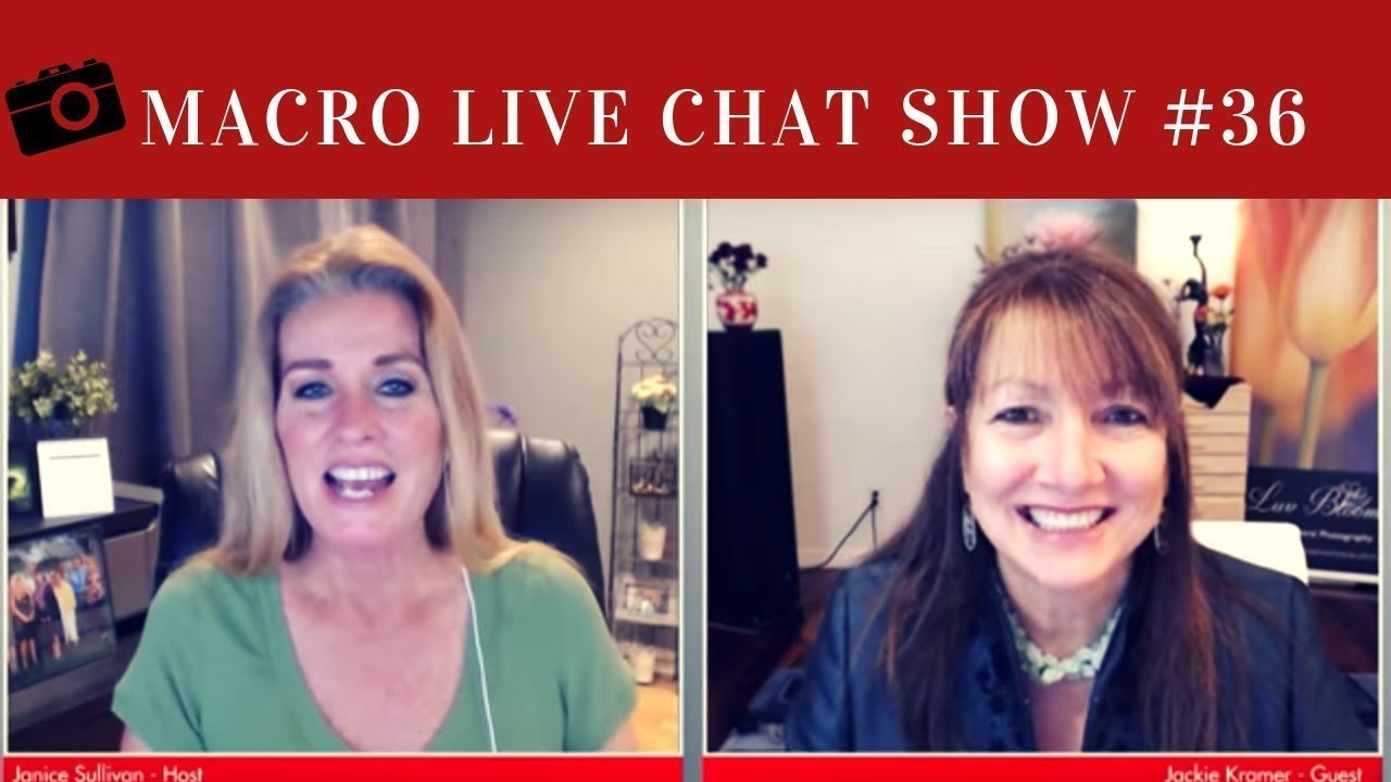 Macro Photography Live Chat #36 – Jackie Kramer