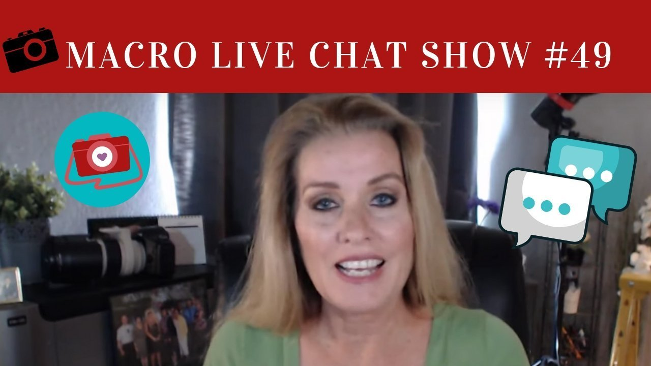 macro photography live chat show 49