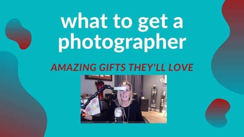 amazing gifts for a photographer