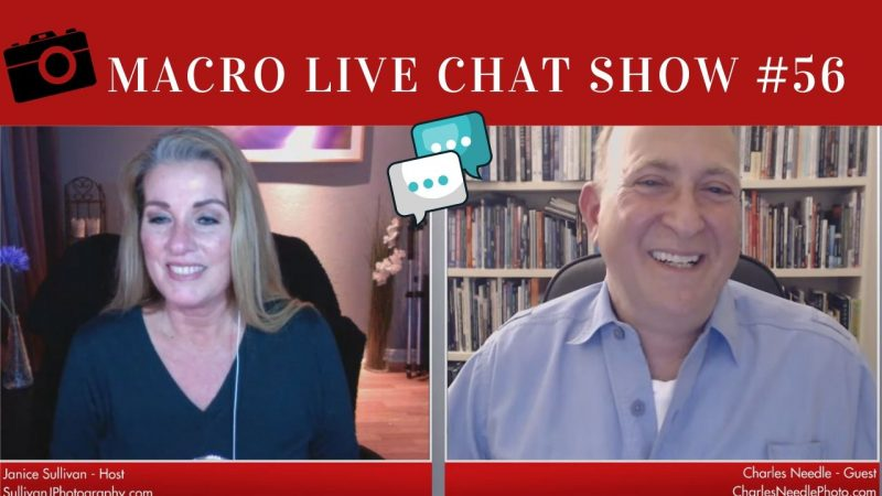 charles needle on the macro photography live chat show