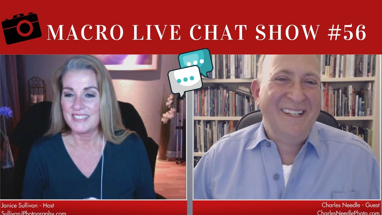 Macro Photography Live Chat Show #56 – Charles Needle