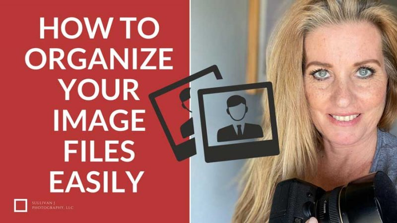 organize your image files