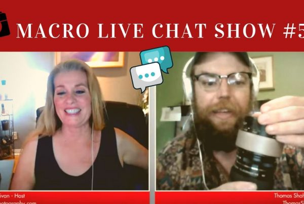 thomas shahan on the macro photography live chat show
