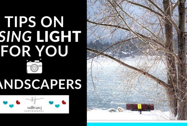 lighting tips for landscape photography