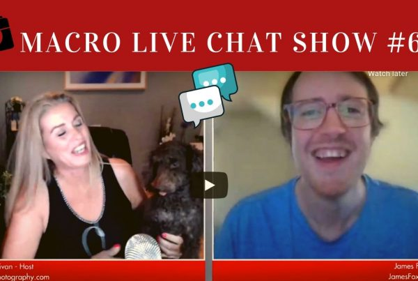 james fox on the macro photography live chat show