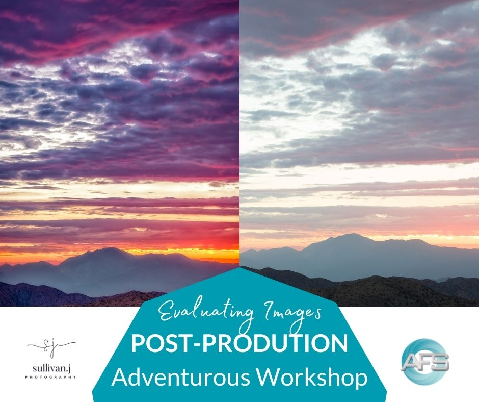 evaluating your photography for post-production workshop