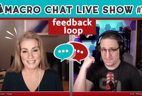 macro chat live show 76 feedback