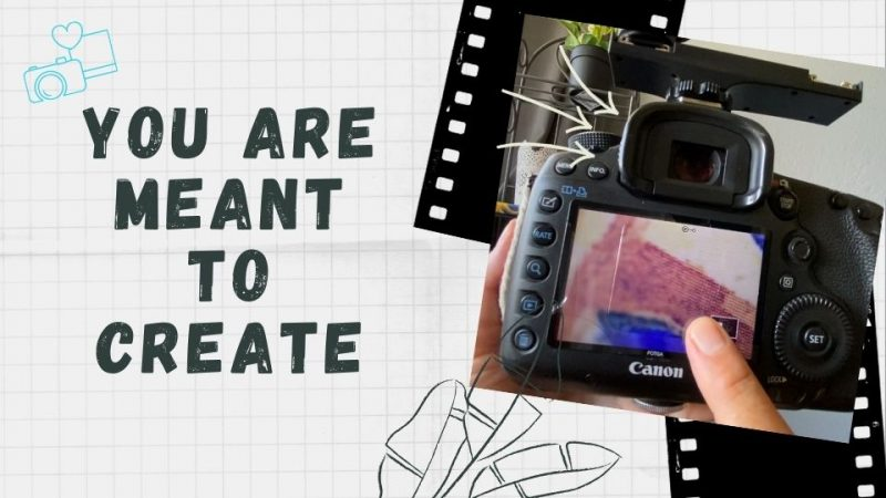 you are meant to create